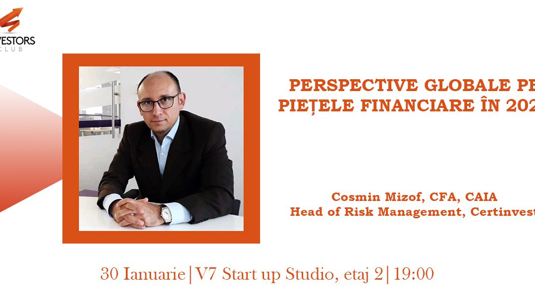 [Investors Meet-up] Perspective Globale pentru Pietele Financiare 2020